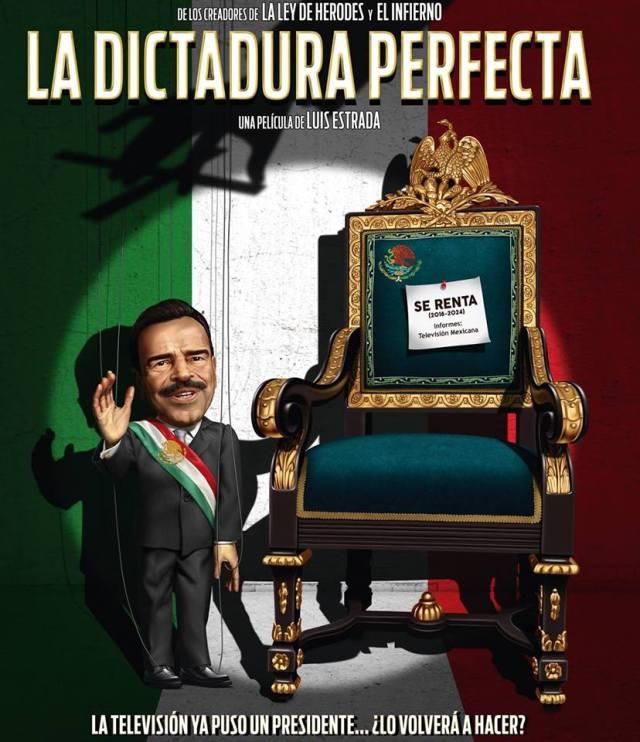"""Poster del filme """"La Dictadura Perfecta"""""""